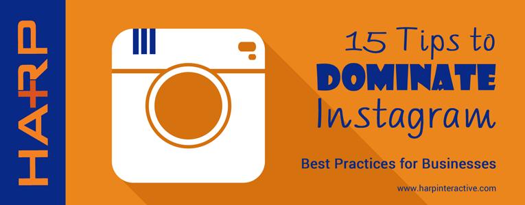 15 Tips to Dominate Instagram