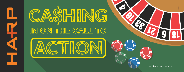 Cashing In On The Call To Action