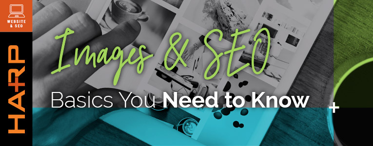 Images & SEO: The Basics You Need to Know