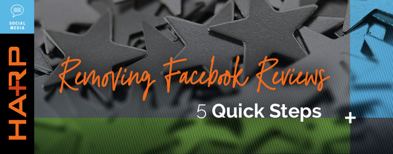 5 Quick Steps to Remove Facebook Reviews